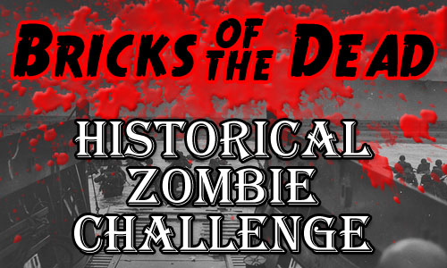 The Bricks of the Dead Historical Zombie Challenge